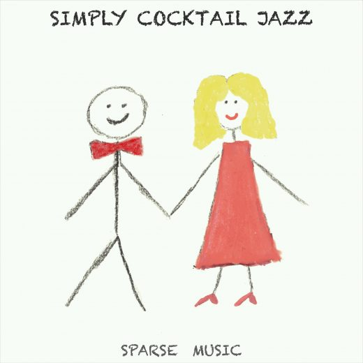 Sparse Music Simply Cocktail Jazz Album Cover